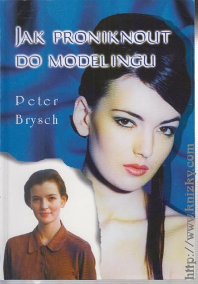 Jak proniknout do modelingu