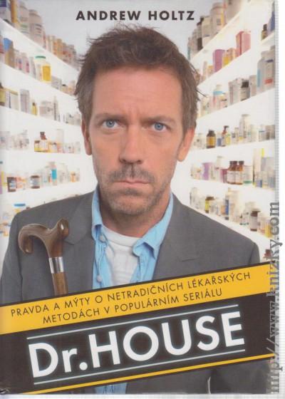 Dr. House - Pravda a mýty o netradičních lékařských metodách v populárním seriálu