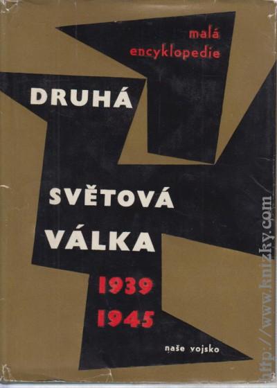 Druhá světová válka 1939-1945, Malá encyklopedie